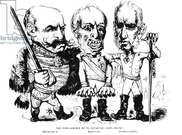 AUSTRIAN EMPIRE, 1848 'The Three Props of the Austro-Croatian Civilization,' featuring General Josip Jelacic, Joseph Radetzky von Radetz, and Field Marshal Alfred Windisch-Gratz. French caricature, 1848.