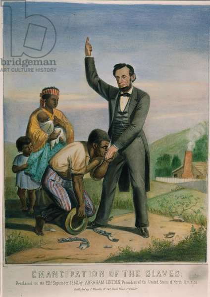 EMANCIPATION PROCLAMATION Emancipation of the slaves, proclaimed 22 September 1862, by Abraham Lincoln, President of the United States of American. Lithograph, 1862.