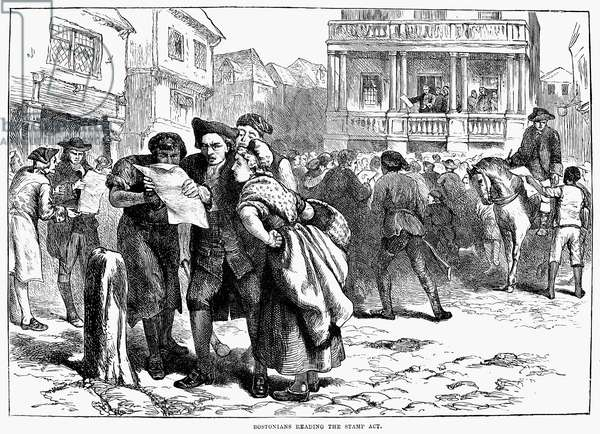BOSTON: STAMP ACT, 1765 Bostonians reading news of the Stamp Act in August 1765. Wood engraving, English, 19th century.