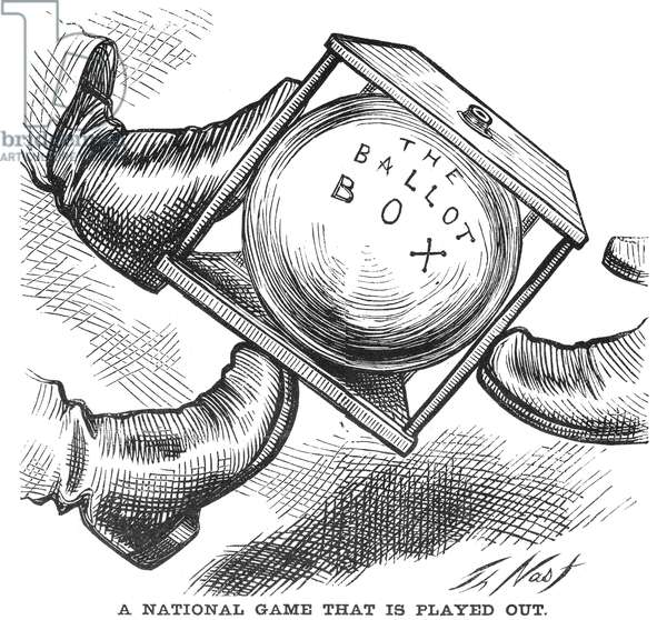 ELECTION CARTOON, 1876 'A National Game That Is Played Out.' American cartoon by Thomas Nast, 1876, depicting the ballot box as a political football in the Hayes-Tilden election, in which twenty electoral votes were disputed.