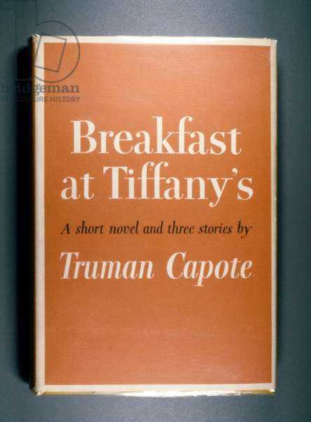 BREAKFAST AT TIFFANY'S First edition of 'Breakfast at Tiffany's' by Truman Capote, 1958.