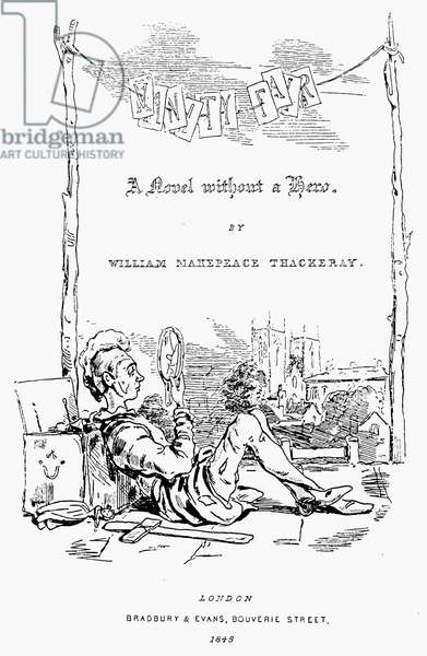 THACKERAY: VANITY FAIR Title page of the first edition after a design by the author, William Makepeace Thackeray, London, England, 1848.