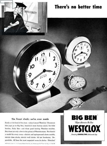 AD: WESTCLOX, 1947 American advertisement for Westclox's Big Ben timepieces, 1947.