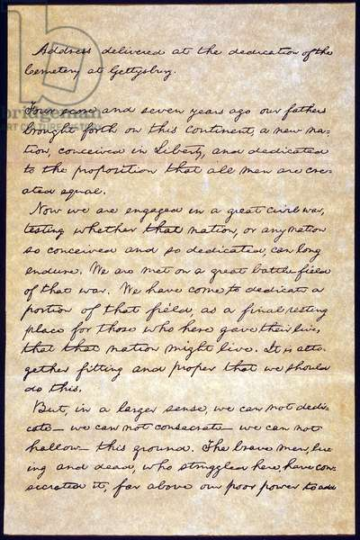 GETTYSBURG ADDRESS First page of an autograph manuscript of President Lincoln's Gettysburg Address, 19 November 1863.