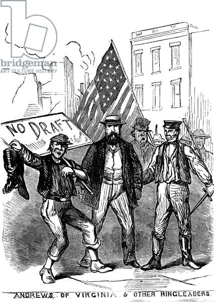 NEW YORK: DRAFT RIOTS 1863 Leaders of rioting mob during the New York City Draft Riots of 13-16 July 1863. Contemporary engraving from an American newspaper.