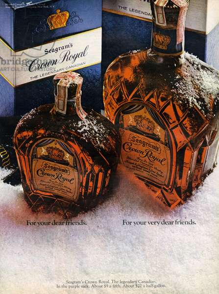 AD: WHISKEY, 1968 American advertisement for Crown Royal whiskey. Photograph, 1968.