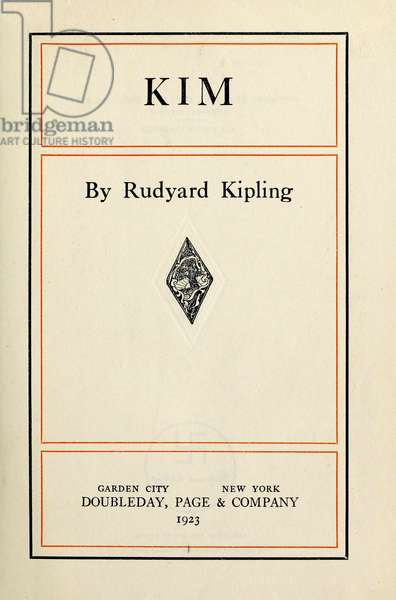 KIPLING: KIM, 1923 Title page from a 1923 edition of 'Kim' by Rudyard Kipling, published first in 1901.