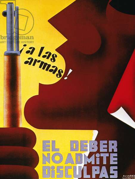 SPANISH CIVIL WAR, 1937 'To arms! No one is excused from duty.' A poster from the Republican forces in the Spanish Civil War, 1937.