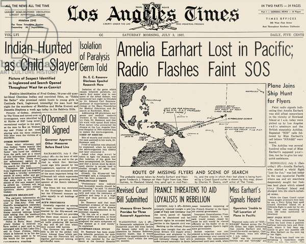EARHART: LA TIMES, 1937 Front page of the Los Angeles Times, 3 July 1937, announcing the disappearance of Amelia Earhart's (1898-1937) plane.