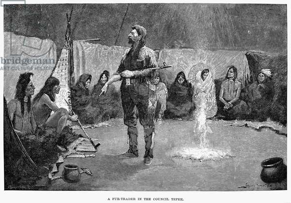 CANADA: FUR TRADER 'A fur trader in the council tepee.' Wood engraving, 1892, after Frederic Remington.