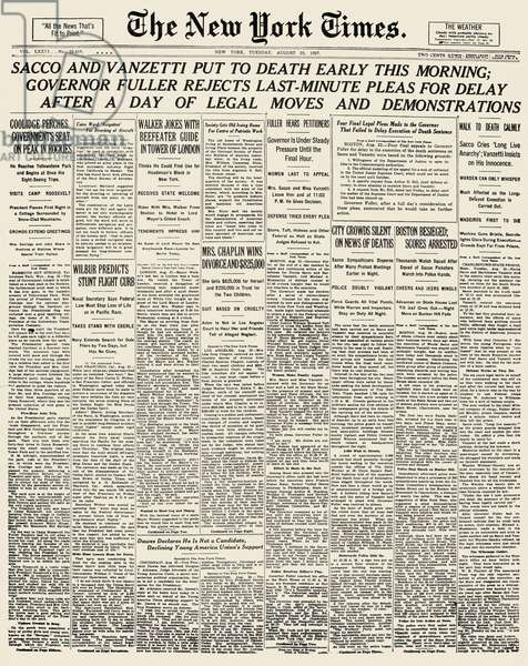 SACCO AND VANZETTI, 1927 The front page of The New York Times on the day Nicola Sacco and Bartolomeo Vanzetti were executed, 23 August 1927.