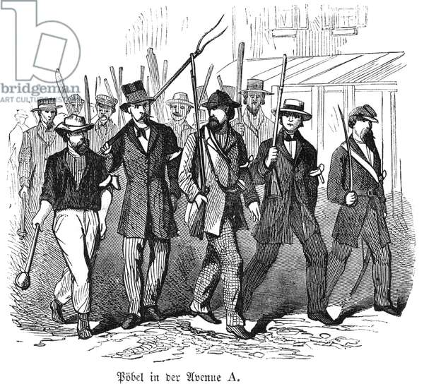 CIVIL WAR: DRAFT RIOTS Armed draft rioters on Avenue A during the New York City Draft Riots of July 13-16, 1863: wood engraving from a contemporary German-language American newspaper.