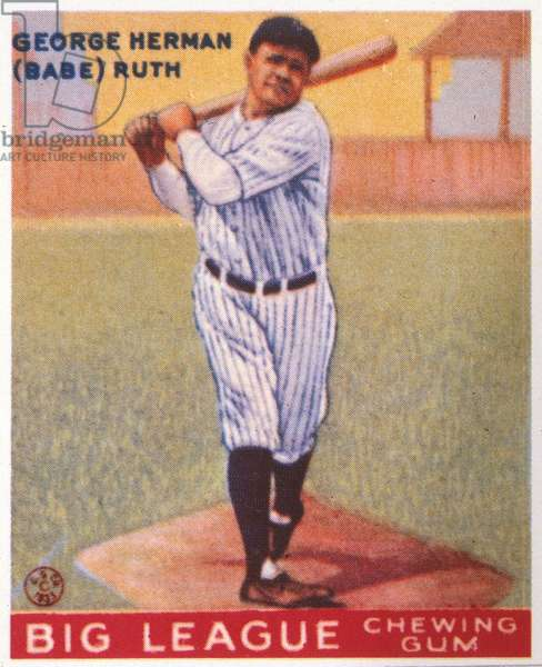 GEORGE H. RUTH (1895-1948) Known as Babe Ruth. American baseball player. American baseball chewing gum card, 1933, featuring Babe Ruth of the New York Yankees.