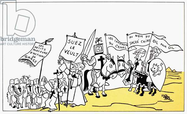 EGYPT: SUEZ CRISIS, 1956 'Embarkation on the New Crusade.' French cartoon, 1956, by Pol Ferjac.