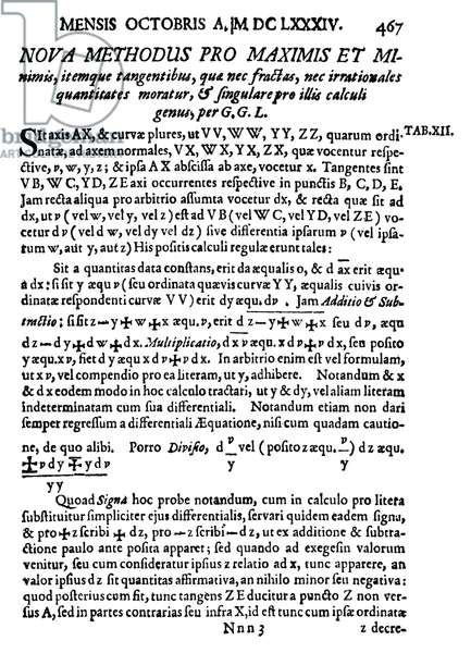 "LEIBNIZ TITLE-PAGE The first page of Gottfried Wilhelm von Leibniz's ""Nova Methodus pro Maximis et Minimis"" (published in ""Acta Eruditorum Anno 1684,"" Leipzig, 1684), in which he announced his discovery of the differential calculus."