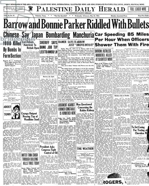 BONNIE AND CLYDE, 1934 Front page of The Palestine Daily Herald, announcing the deaths of Clyde Barrow and Bonnie Parker, 25 May 1934.