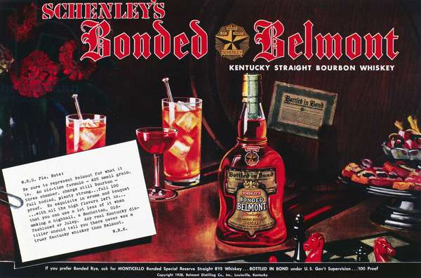AMERICAN WHISKEY AD, 1938 American advertisement for Bonded Belmont Bourbon whiskey, 1938.