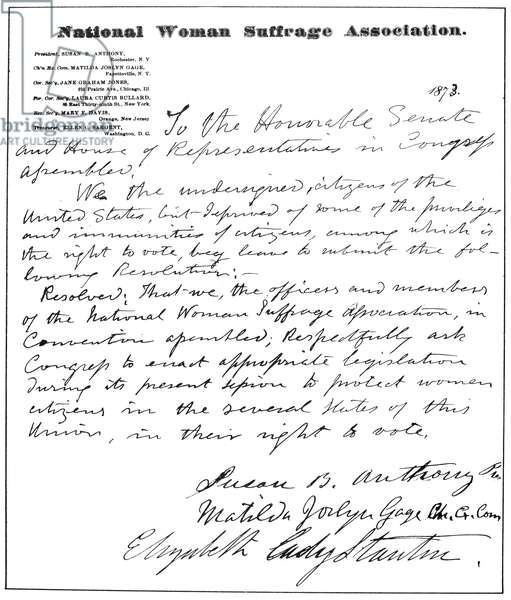 WOMEN'S RIGHTS MOVEMENT Petition, signed by Susan B. Anthony and Elizabeth Cady Stanton, of the National Women's Suffrage Association to Congress, 1873.