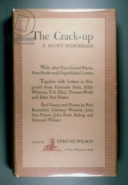 FITZGERALD: THE CRACK-UP First edition of 'The Crack-Up,' by F. Scott Fitzgerald, published posthumously in 1945.