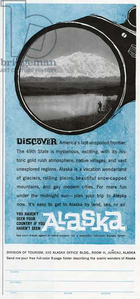 AD: ALASKA, 1961 American advertisement for tourism in Alaska, sponsored by the Alaskan Division of Tourism, 1961.