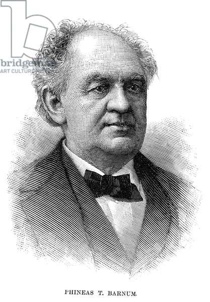 PHINEAS TAYLOR BARNUM (1810-1891). American showman. Line engraving, 1891.