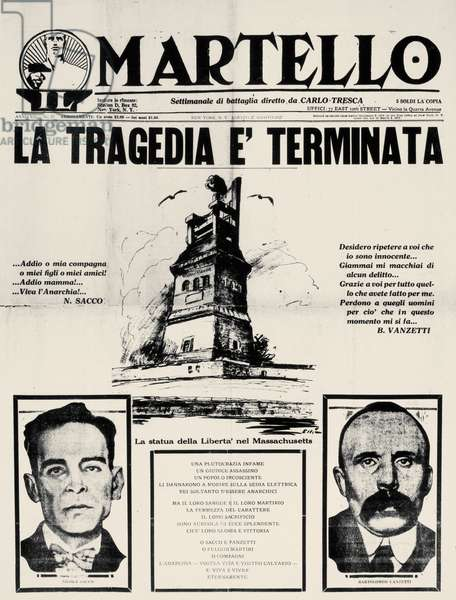 SACCO & VANZETTI FRONTPAGE The front page of Carlo Tresca's Italian-language anarchist newspaper 'Il Martello' (The Hammer), published in New York four days after the execution of Nicola Sacco and Bartolomeo Vanzetti on 23 August 1927.