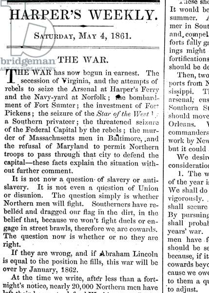 CIVIL WAR EDITORIAL Editorial from 'Harper's Weekly,' 4 May 1861, shortly after the outbreak of the American Civil War.