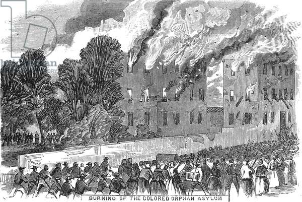 NEW YORK: DRAFT RIOTS The burning of the coloured  orphan asylum during the New York City Draft Riots of 13-16 July 1863. Contemporary American wood engraving.