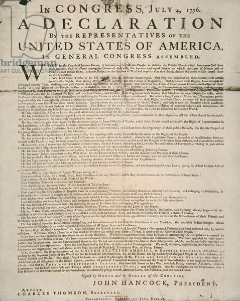 DECLARATION OF INDEPENDENCE The first printing of the Declaration of Independence, also known as the 'Dunlop Broadside.' Printed by John Dunlop, in Philadelphia, 4 July 1776.