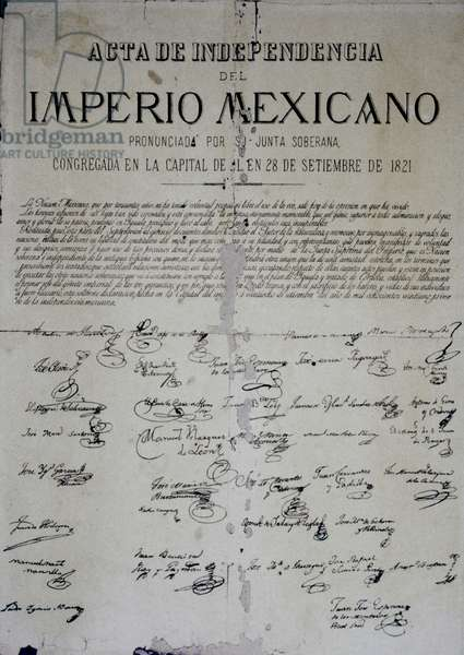 MEXICO: INDEPENDENCE, 1821 Declaration of Independence from Spain, 28 September 1821.