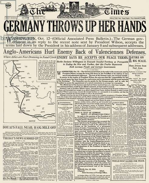 GERMANY SURRENDER, 1918 Front page of 'The Los Angeles Times' for 13 October 1918 announcing the German government's acceptance of peace terms established by president Woodrow Wilson earlier in the year.