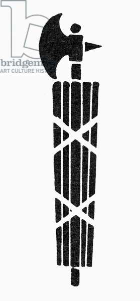 SYMBOL: FASCES The fasces of the lictor, symbol or unity or fascism.