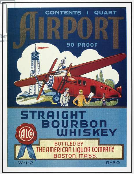 AIRPORT WHISKEY LABEL Bottle label for Airport Straight Bourbon whiskey, 1940s.