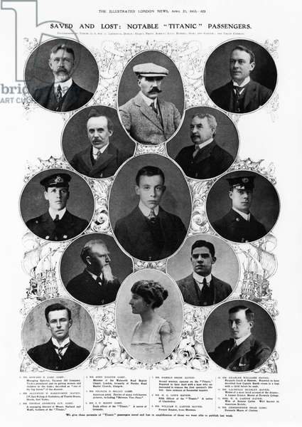 TITANIC PASSENGERS & CREW Notable Titanic passengers and crew members both saved and lost, 1912.