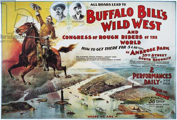 W.F. CODY POSTER, 1894 Poster for 'Buffalo Bill' Cody's Wild West Show at Brooklyn, New York, 1894.
