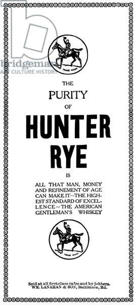 AD: HUNTER RYE, 1906 American magazine advertisement for Hunter Rye whiskey, 1906.
