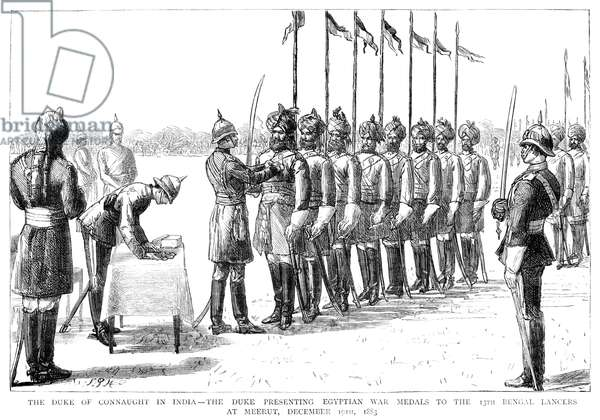 ARTHUR, DUKE OF CONNAUGHT (1850-1942). British prince and soldier. Presenting Egyptian war medals to the 13th Bengal Lancers in Meerut, India, 19 December 1883. Contemporary English engraving.