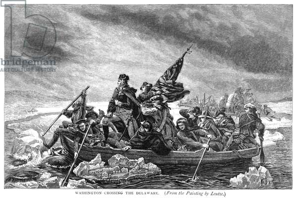 CROSSING THE DELAWARE 'Washington Crossing the Delaware.' General George Washington leading his troop across the Delaware River during the American Revolutionary War, 1776. Wood engraving after the painting by Emanuel Leutze (1816-1868).