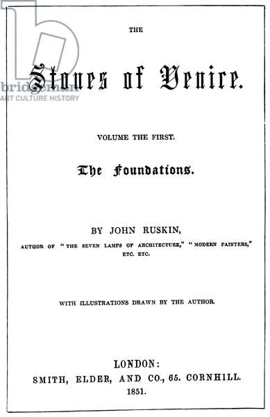 """RUSKIN: STONES OF VENICE Title-page of the first edition of John Ruskin's """"The Stones of Venice,"""" London, 1851."""