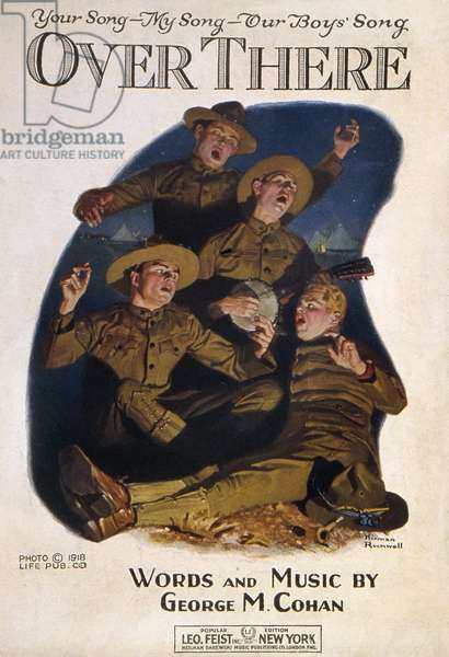 SHEET MUSIC COVER, 1918 American sheet music cover, 1918, for George M. Cohan's celebrated World War I composition 'Over There,' featuring an illustration by Norman Rockwell.