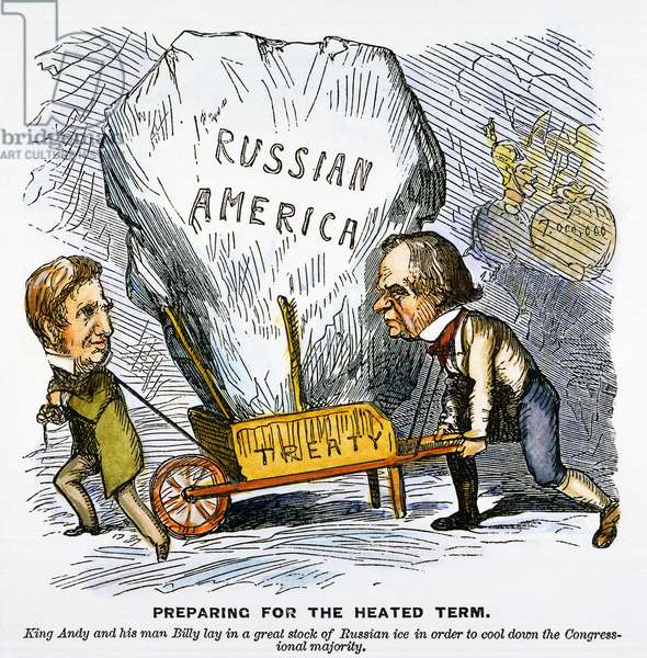 CARTOON: ALASKA PURCHASE, 1867. 'Preparing for the heated term.' American cartoon on the purchase of Alaska by 'Billy' (Secretary of State William H. Seward) and 'King Andy' (President Andrew Johnson), here depicted hauling a large chunk of Alaskan ice to cool congressional tempers. Cartoon, 1867.