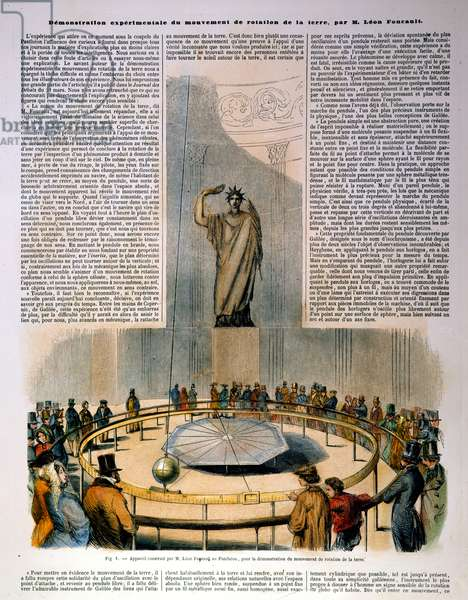 FOUCAULT'S PENDULUM J.B.L. Foucault's demonstration, in the Pantheon at Paris in 1851, of the rotation of the earth by means of a graduated disk and a freely suspended pendulum. Contemporary French color engraving.