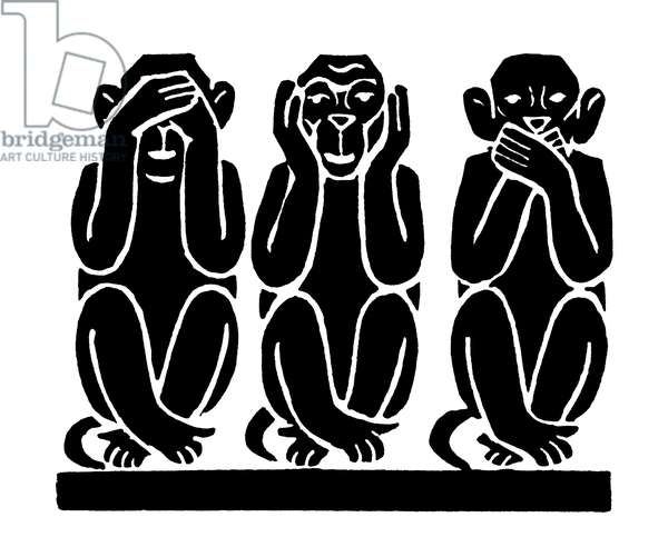 THE THREE MONKEYS See no evil, hear no evil, speak no evil.