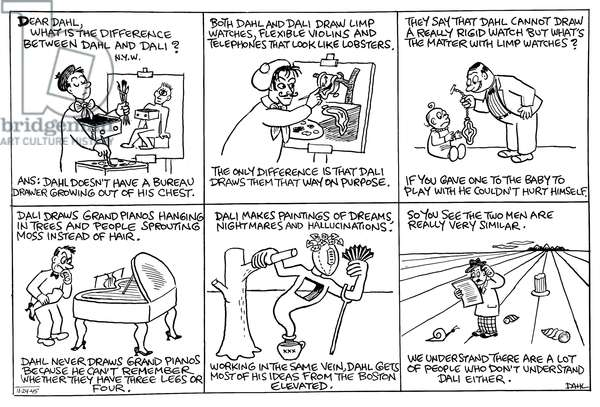DAHL AND DALI, 1945 Comic strip by Francis Wellington Dahl comparing his work with that of Salvador Dali, which appeared in the Boston Herald on 24 November 1945.