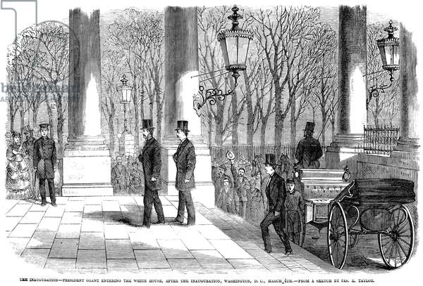 GRANT'S INAUGURATION, 1869 Ulysses S. Grant entering the White House after his inauguration as 18th President of the United States on 4 March 1869. Wood engraving from a contemporary newspaper.