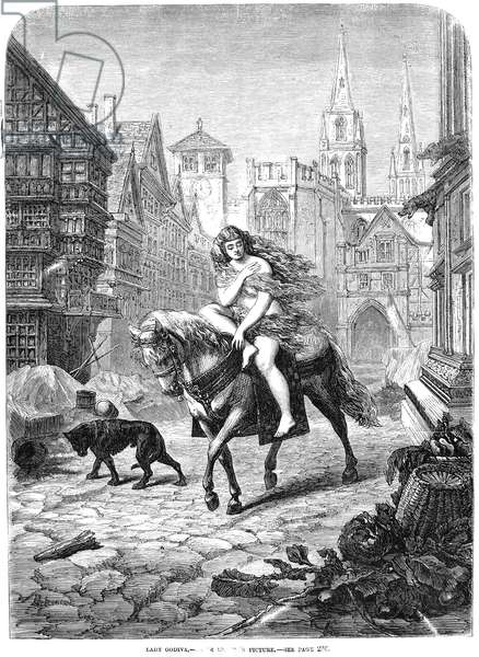 LADY GODIVA (11th CENTURY) Wife of Leofric, Earl of Mercia. Anglo-Saxon, gentlewoman, patron of the arts, equestrienne, and tax protester. Wood engraving, American, 1866, after Emanuel Leutze.