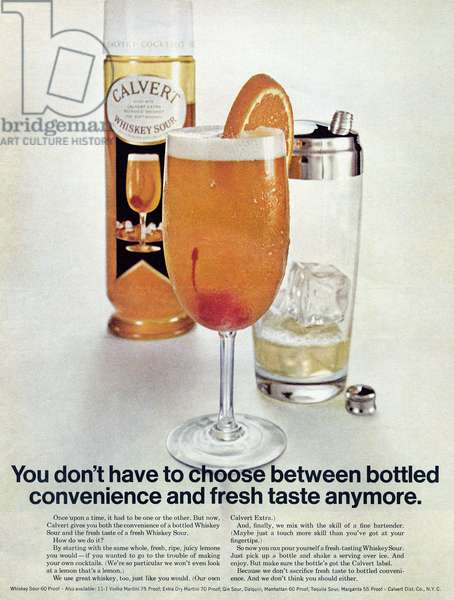 AD: WHISKEY SOUR, 1968 American advertisement for Calvert Whiskey Sour mix. Photograph, 1968.