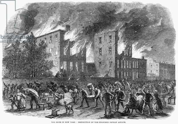 NEW YORK: DRAFT RIOTS Destruction of the coloured  orphan asylum during the New York City Draft Riots of 13-16 July 1863. Wood engraving from a contemporary American newspaper.