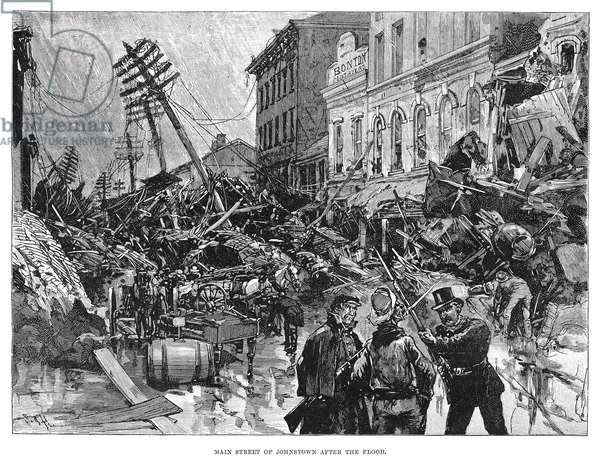 JOHNSTOWN FLOOD, 1889 Main Street after the flood of Johnstown, Pennsylvania, 31 May 1889. Line engraving from a contemporary American newspaper.