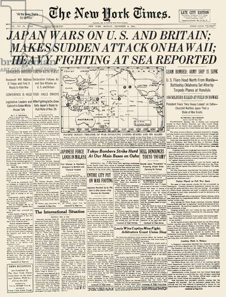 WORLD WAR II: PEARL HARBOR The front page of The New York Times, 8 December 1941, announcing the Japanese attack on Pearl Harbor the previous day.